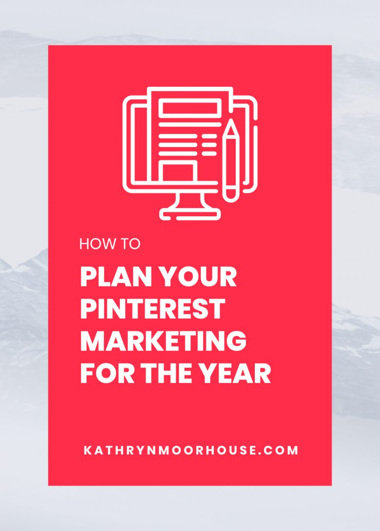How to plan your Pinterest Marketing for the year