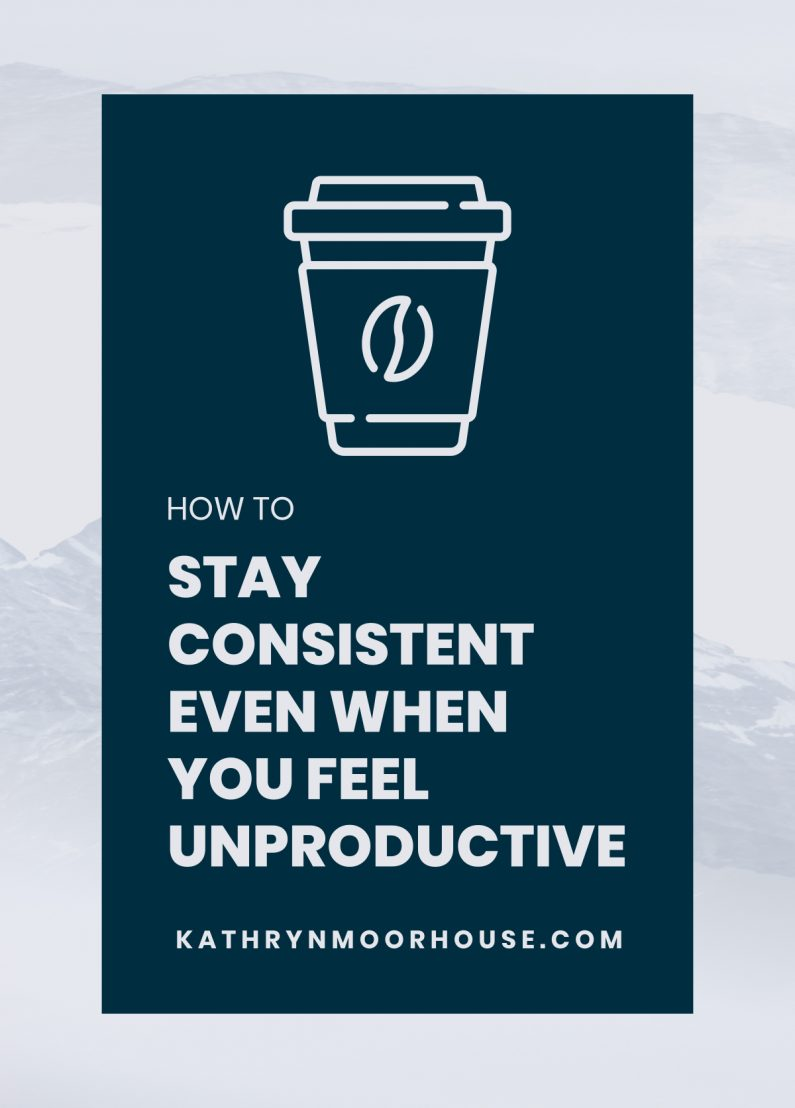 How to stay consistent even when you feel unproductive as a business owner | Pinterest marketing, business marketing tips