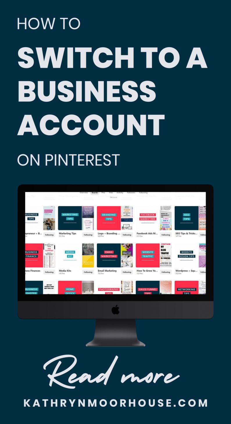 How do you switch from a personal Pinterest account to a business Pinterest account? Follow this step by step guide to quickly and easily update your Pinterest profile to get access to the business marketing features for content creators and business owners. #pinterestmarketing #pinterestaccount #business #marketingtips #businessmarketing #kathrynmoorhouse #pinteresteducation