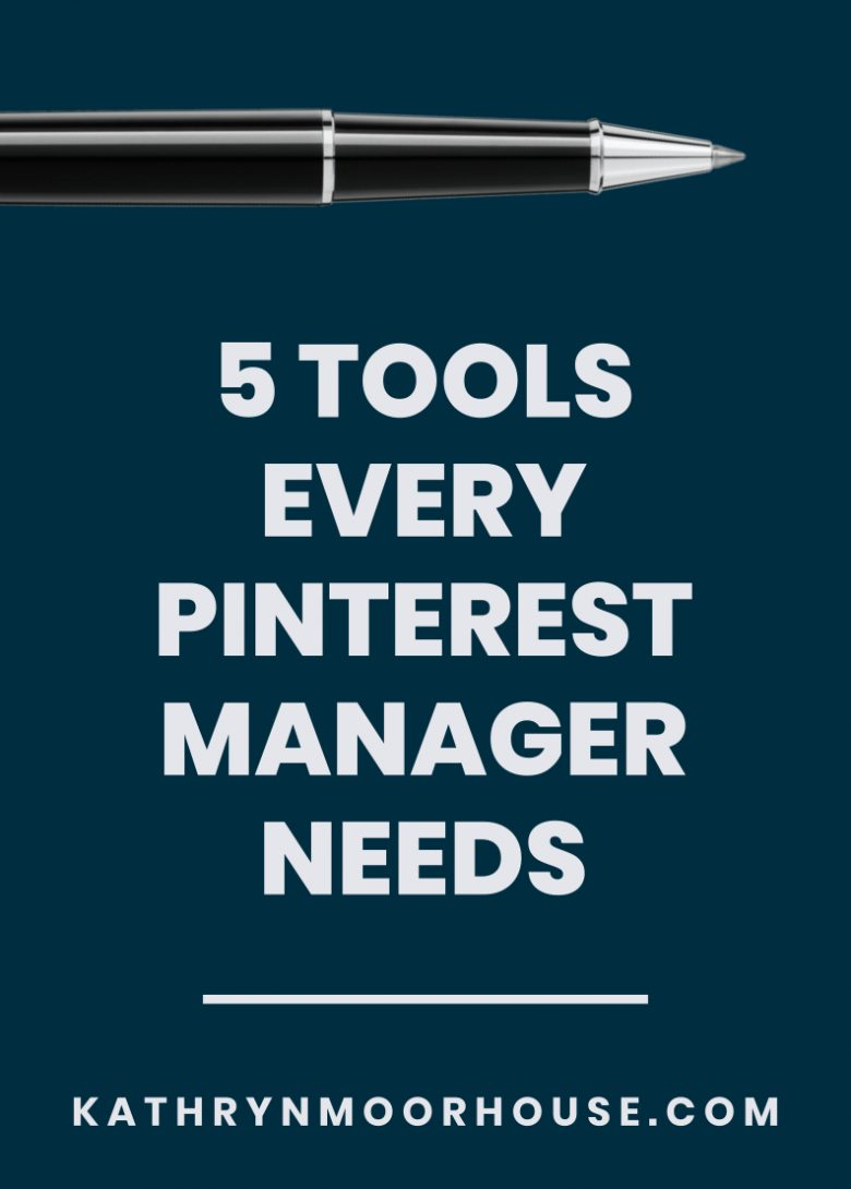 5 tools every Pinterest Marketing Manager needs for business