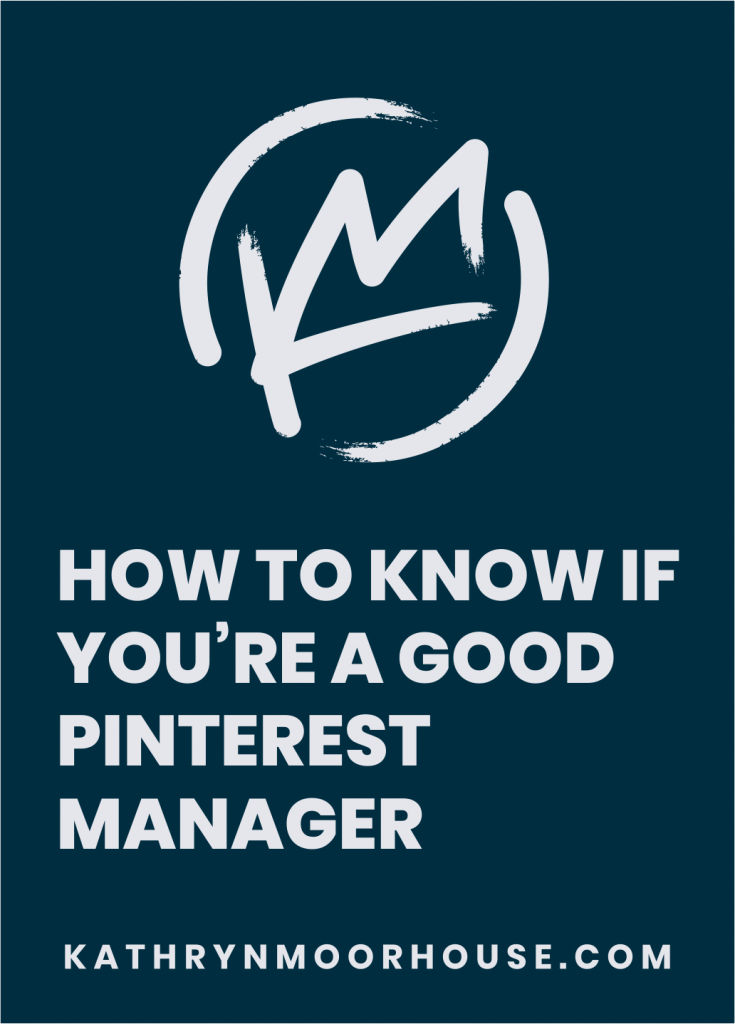 HOW TO KNOW IF YOU'RE A GOOD PINTEREST MANAGER