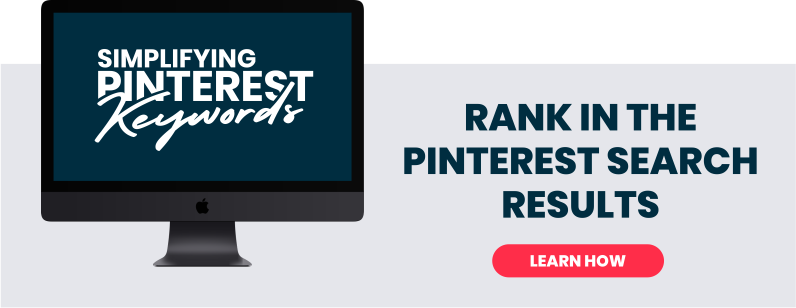 Simplifying your Pinterest keywords to rank in the Pinterest search engine